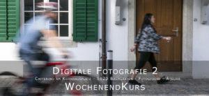 Digitale Fotografie 2 Tageskurs