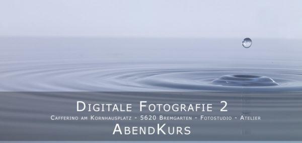 Digitale Fotografie 1